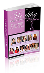 Get a copy of my Book Wealthy Direct Sales Women